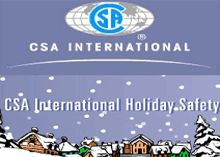 Fire safety tips are extremely necessary to follow during the holiday season says CSA International.