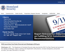 The Department of Homeland Security (DHS) has revamped its website and launched a YouTube channel in an effort to increase dialogue with the public