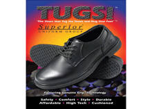 TUGS is the new brand of safety shoes with high slip resistance to be launched by the Superior Uniform Group under the company's expansion drive.