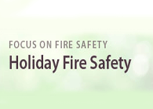 Follow fire safety tips for decoration in the season of holidays.