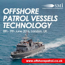 The Offshore Patrol Vessel Technology also features interactive expert led panel discussions on international cooperation in operations