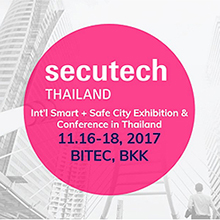 Secutech Thailand 2017 will be held concurrently with the industry related events Thailand Lighting Fair and Thailand Building Fair