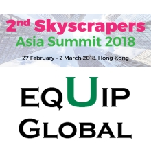 Equip Global's leading Skyscrapers Asia Summit 2018 brings together global Skyscrapers developers