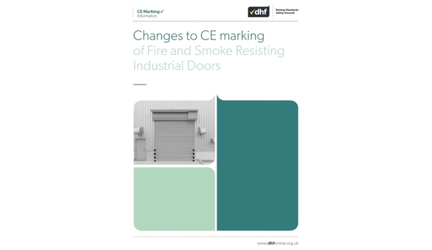 DHF Issues Document On Changes To CE Marking Of Fire And Smoke Resisting Industrial Doors