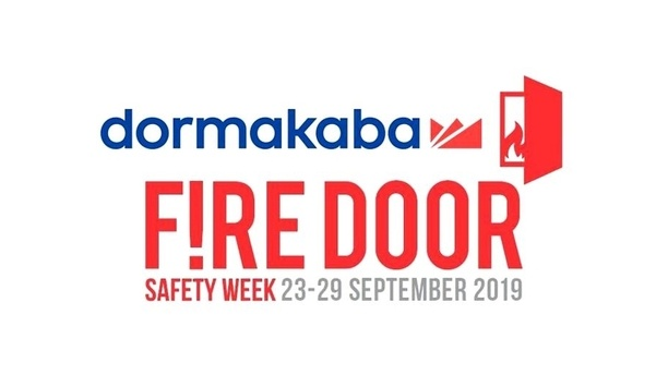 dormakaba Supports National Fire Door Safety Week 2019 To Spread Fire Door Safety Awareness