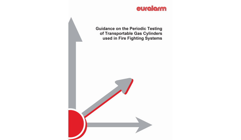Euralarm Releases A Guide On Periodic Testing Of Transportable Gas Cylinders Used In Fixed Firefighting Systems