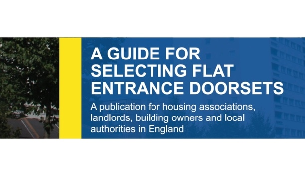 DHF, SBD And FIA Publish Guidance Document For Selecting Flat Entrance Doorsets