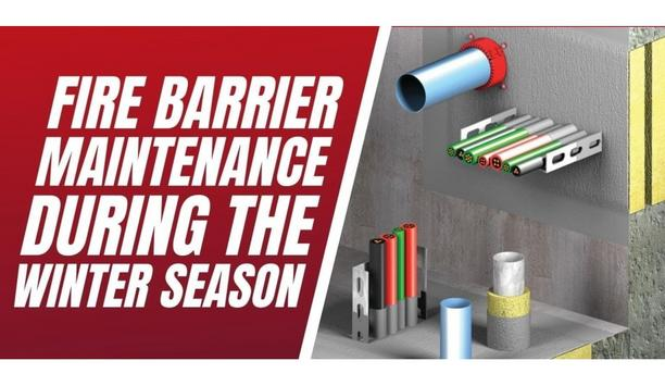 LSS Life Safety Services Discuss The Importance Of Fire Barrier Maintenance During The Winter Season