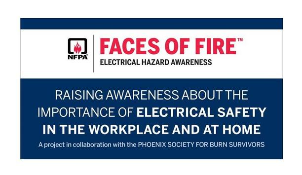 NFPA Addresses Arc Flash Events In Additional Interview For Faces Of Fire Electrical Hazard Awareness Video Campaign Series