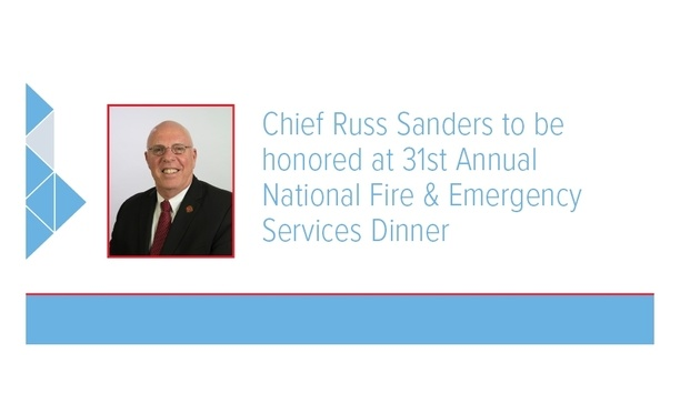 Chief Russ Sanders To Be Honored At 31st Annual National Fire & Emergency Services Dinner