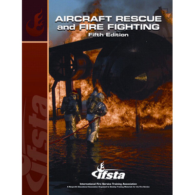 Brady Publishing Aircraft Rescue and Firefighting: 5th Edition