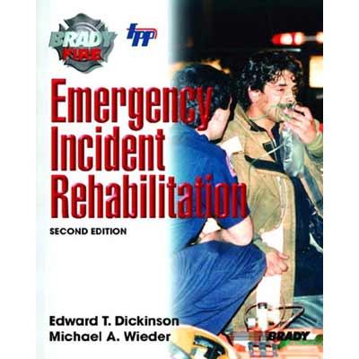 Brady Publishing Emergency Incident Rehabilitation: 2nd Edition