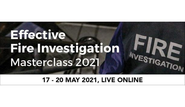 Effective Fire Investigation Masterclass 2021